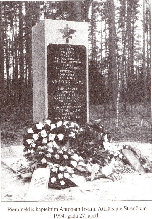 It's unveiled near Strenči (a town in Latvia) on April 27, 1994. <br />It's a copy from a book about Latvian War of Independence.
